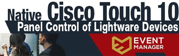 Простая интеграция Lightware-устройств в комнатах CISCO